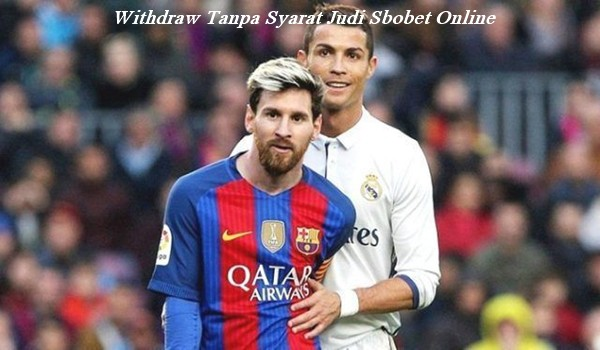Withdraw Tanpa Syarat Judi Sbobet Online