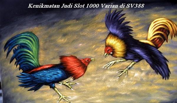 Kenikmatan Judi Slot 1000 Varian di SV388